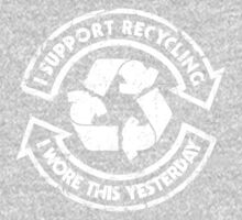 I support recycling One Piece - Long Sleeve