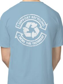 I support recycling Classic T-Shirt