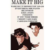 Wham Make It Big  Photographic Print