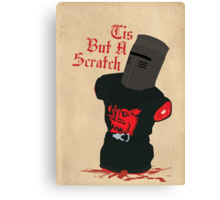 Black Knight - Tis But A Scratch Canvas Print