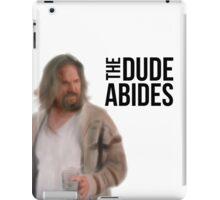 The Dude Abides - Big Lebowski iPad Case/Skin