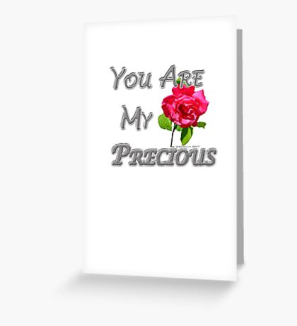 You Are My Precious Greeting Card