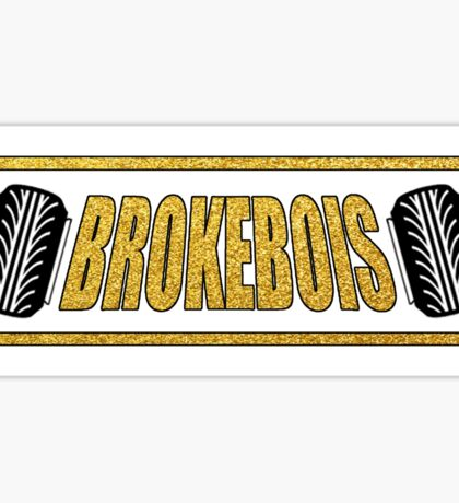 BrokeBois Slap Sticker - White and Gold Sticker