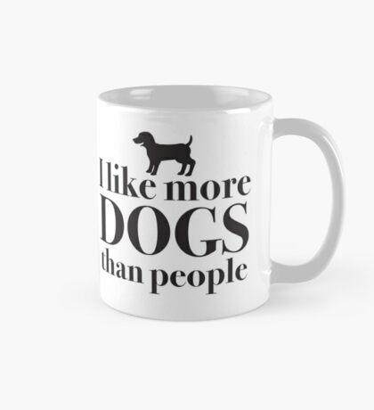 I like more dogs than people Mug