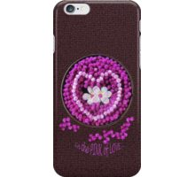 In The PINK of LOVE iPhone Case/Skin