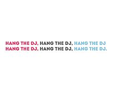 HANG THE DJ by andydandy