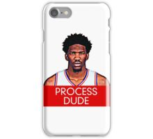 The Process Dude of Philadelphia iPhone Case/Skin