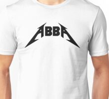 Abba [Heavy Metal Edition]! Unisex T-Shirt