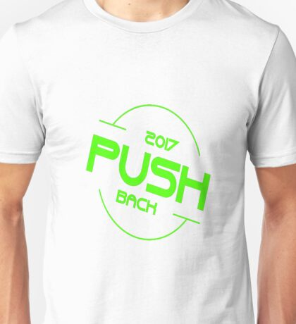 PUSH BACK 2017  T-SHIRT Unisex T-Shirt