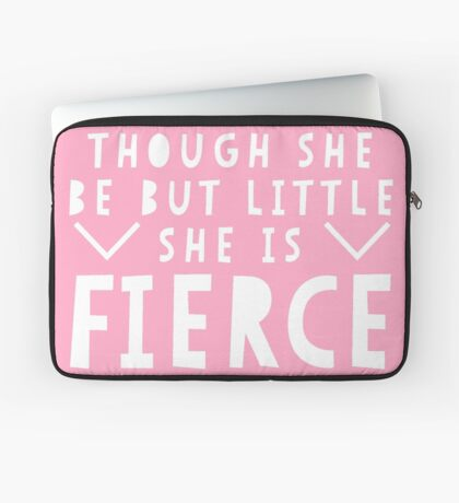 She is Fierce - Shakespeare Quote Laptop Sleeve