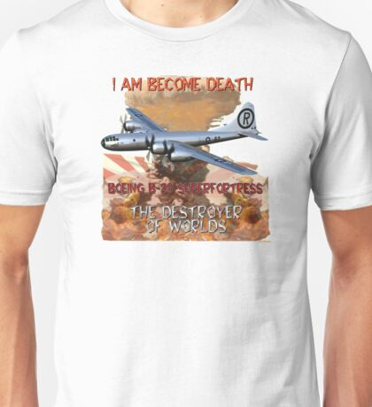 I am become Death The Destroyer of Worlds Unisex T-Shirt