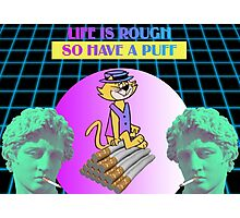 Life Is Rough Photographic Print