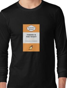 Tinder Is The Night Long Sleeve T-Shirt