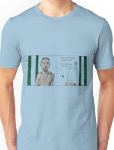 one of these mornings Unisex T-Shirt