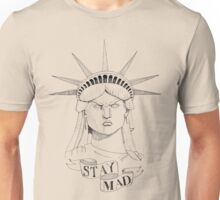 Stay Mad! Unisex T-Shirt