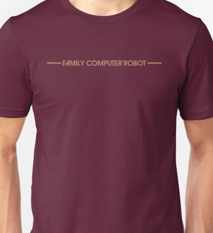 Family Computer Robot Unisex T-Shirt