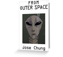 Jose Chung's From Outer Space Greeting Card