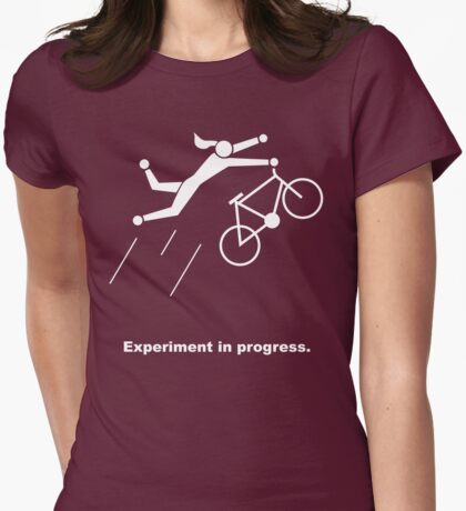 Experiment In Progress - Biking (Clothing) Womens Fitted T-Shirt