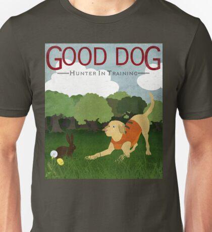 Good Dog Hunter in Training golden lab, bunny rabbit Unisex T-Shirt