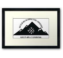 Rock Climbing After Reaching The Summit Keep On Climbing Framed Print