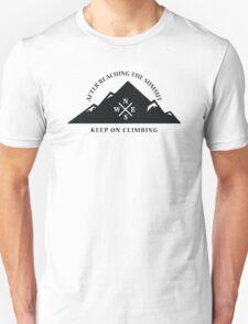 Rock Climbing After Reaching The Summit Keep On Climbing Unisex T-Shirt