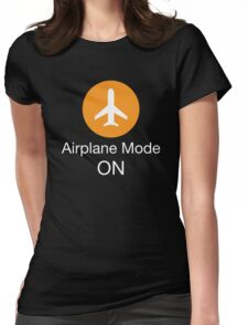 Airplane Mode ON Womens Fitted T-Shirt