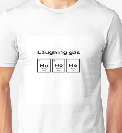 Laughing Gas Unisex T-Shirt