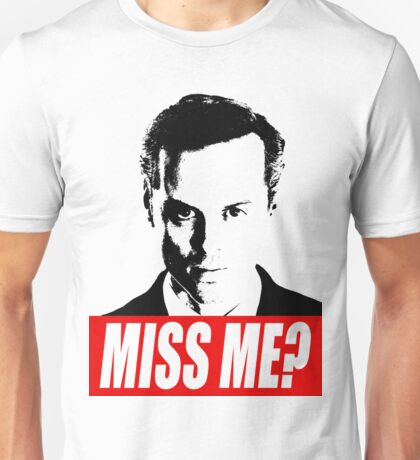 Miss Me? - Jim Moriarty - Sherlock Unisex T-Shirt