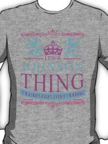 It's a Johnson Thing  T-Shirt