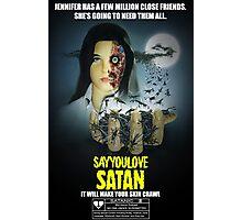 Say You Love Satan 80s Horror Podcast - Phenomena Photographic Print