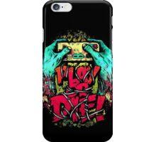 Play or Die! iPhone Case/Skin
