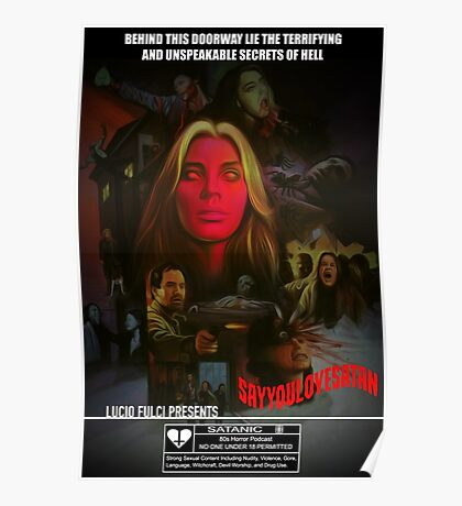 Say You Love Satan 80s Horror Podcast - The Beyond Poster