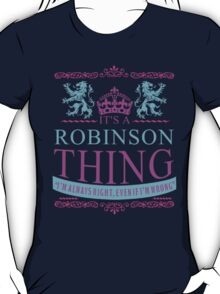 It's a Robinson Thing  T-Shirt