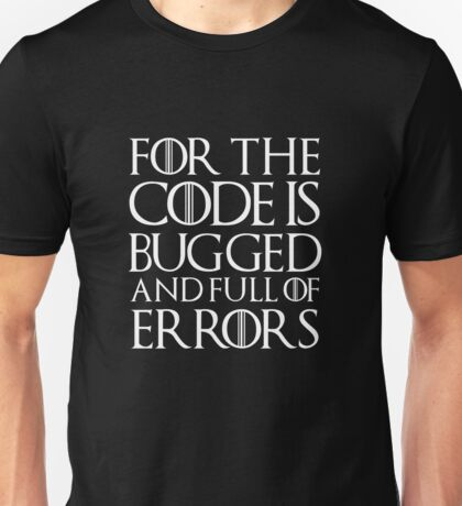 for the code  Unisex T-Shirt
