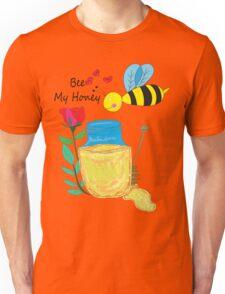 Bee my Honey  Unisex T-Shirt