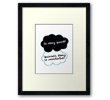 Is Okay Good? Quirrell. Okay Is Wonderful! Framed Print