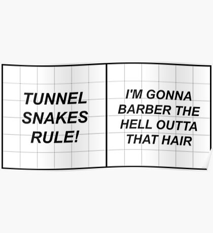 TUNNEL SNAKES RULE Poster