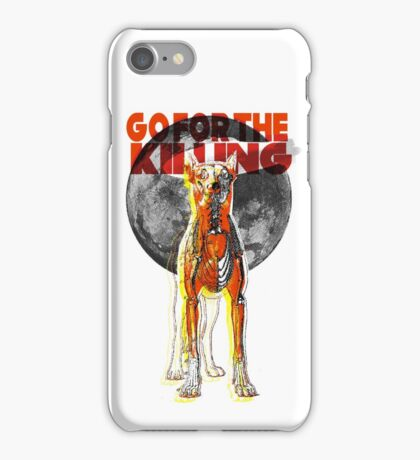 Go For The Killing iPhone Case/Skin