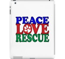 Peace Love Rescue  iPad Case/Skin