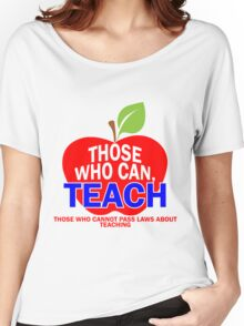 Teaching Funny Teacher Shirt Women's Relaxed Fit T-Shirt