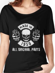 Made in 1950 All original parts Women's Relaxed Fit T-Shirt