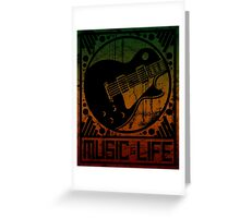 Music is Life: Guitar Greeting Card