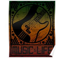 Music is Life: Bass Poster