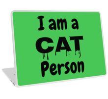 Cat Person, Cat Lovers, Give Me My Cats, Love Animals (A) Laptop Skin