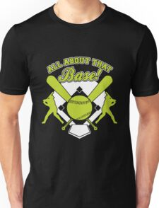 All About That Base copy Unisex T-Shirt