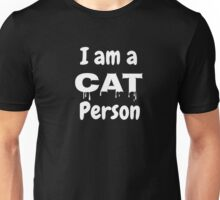 Cat Person, Cat Lovers, Give Me My Cats, Love Animals (B) Unisex T-Shirt