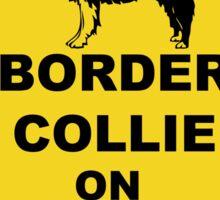 Border Collie on board Sticker