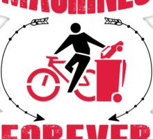 Bycicle : Freedom Machines Forever  Sticker