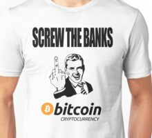 Screw The Banks Use Bitcoin Unisex T-Shirt