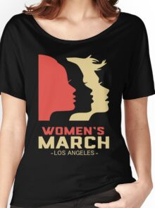 Women's March Los Angeles t shirt Women's Relaxed Fit T-Shirt